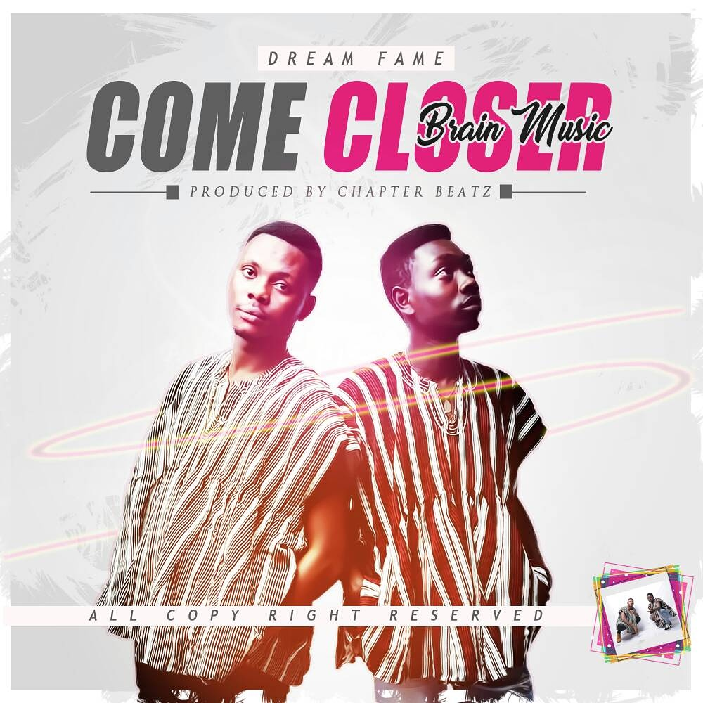 Braim Muzik - Come Closer (Prod. By Chapter Beatz)