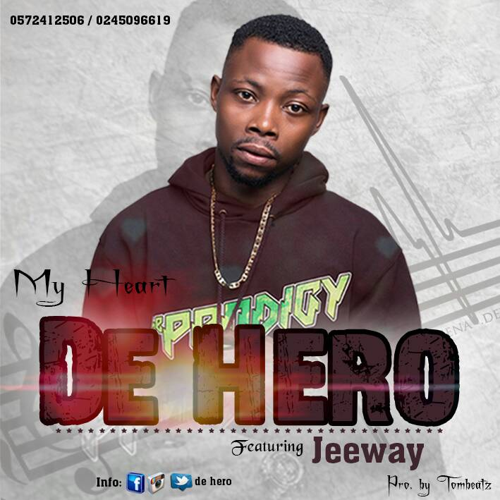 De Hero - My Heart (Feat. Jeeway) Prod. By TomBeatz