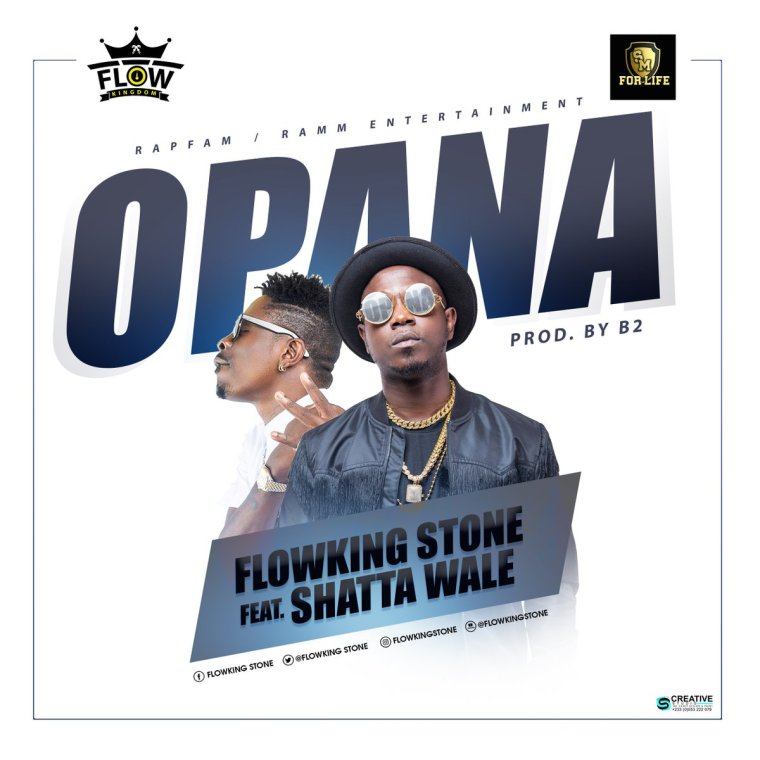 Flowking Stone - Opana ft Shatta Wale (Prod By B2)