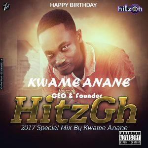 HitzGh 2017 Special Birthday Mix By Kwame Anane