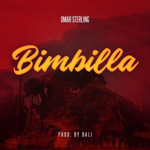 Omar Sterling - Bimbilla (Prod. by Bali)