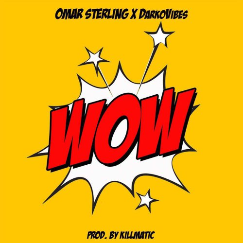 Omar Sterling x Darkovibes – Wow (Prod. by Killmatic)