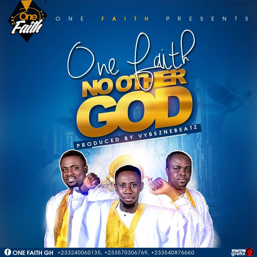 One Faith - No Other God (Prod. By Vybezne Beatz)