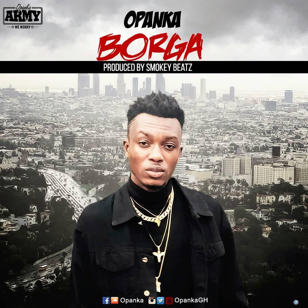 Opanka – Borga  (Prod. by SmokeyBeatZ)