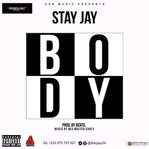 Stay Jay Body Prod. by Bentil Beatz 300x300 - Stay Jay - Body (Prod By BentilBeatz)