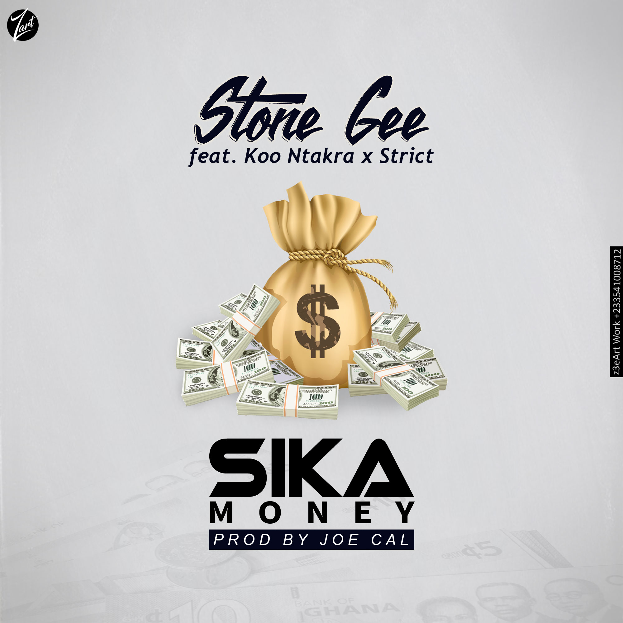Stone Gee Feat. Koo Ntakra x Strict – Sika Money(Prod by Joe Cal)