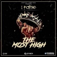 1Fame 200x200 - 1Fame - The Most High (Mixed By Walid)