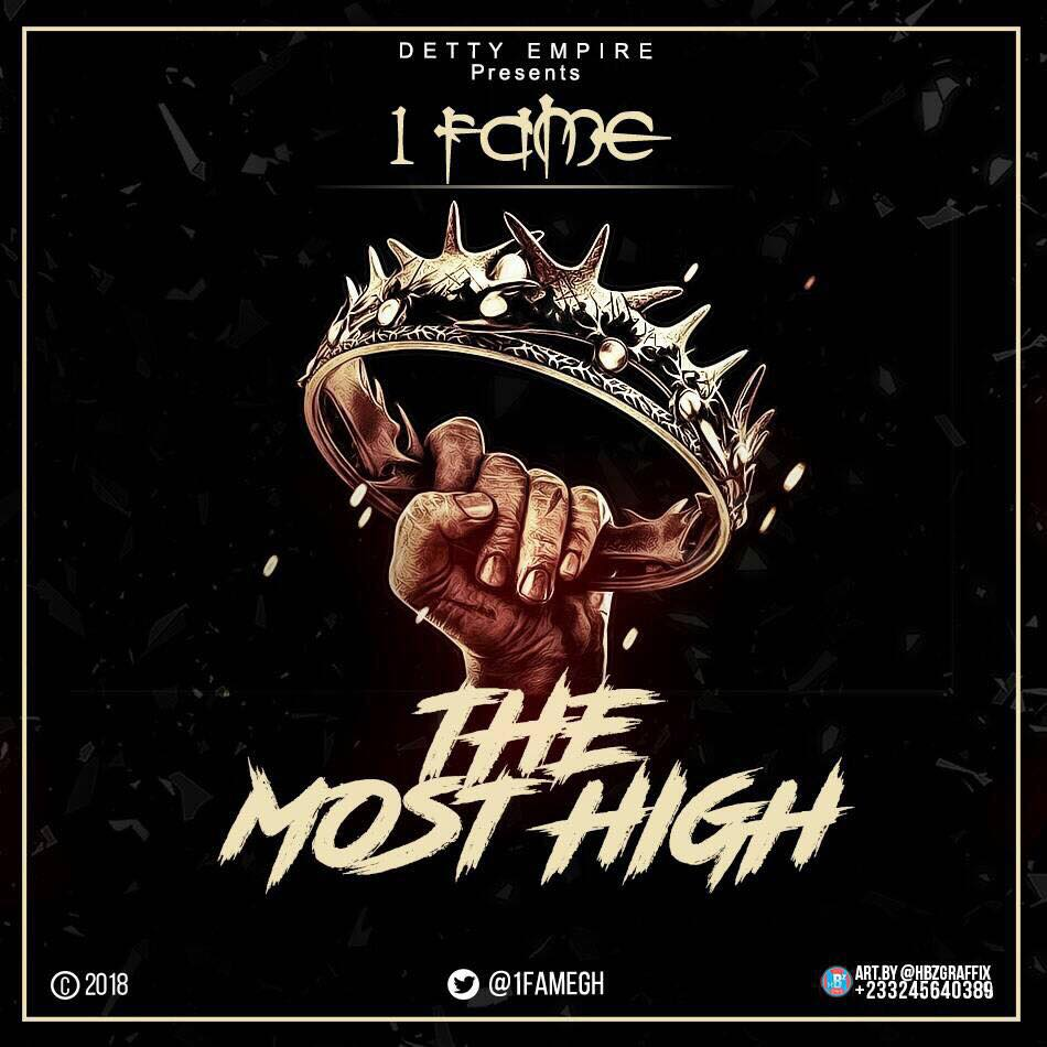 1Fame – The Most High (Mixed By Walid)