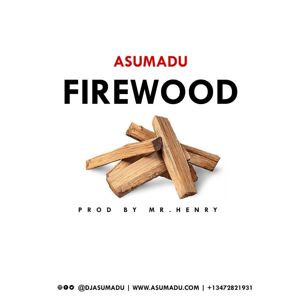 Asumadu - Firewood (Strongman Diss)