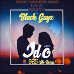 Black Guyz – Holiday + Odo (Love) (Prod. By 925 Music)