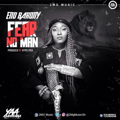 Eno Barony - Fear No Man (Produced by Hype Lyrixs)