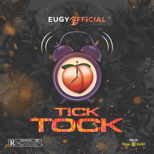 Eugy – Tick Tock (Prod. by Team Salut)