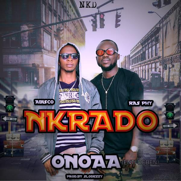 Nkrado - Onoaaa (Prod. By Slodezzy)