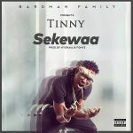 Tinny – Sekewaa (Prod By Hydraulix)