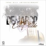 Demarco – Comfortable (True Gift Entertainment)