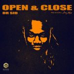 Dr. Sid – Open & Close (Prod. by Altims & Don Jazzy)