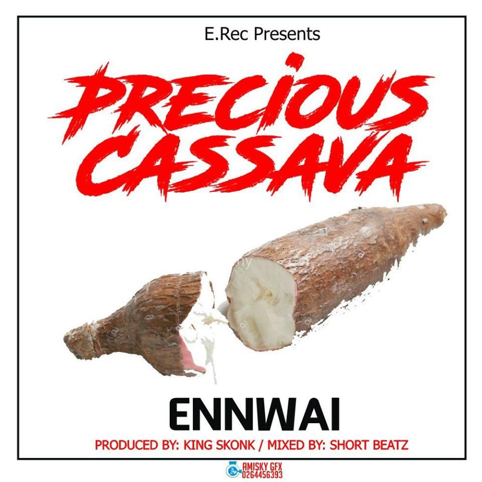 EnnWai - Precious Cassava (Prod By King Skonk Mixed By Short)