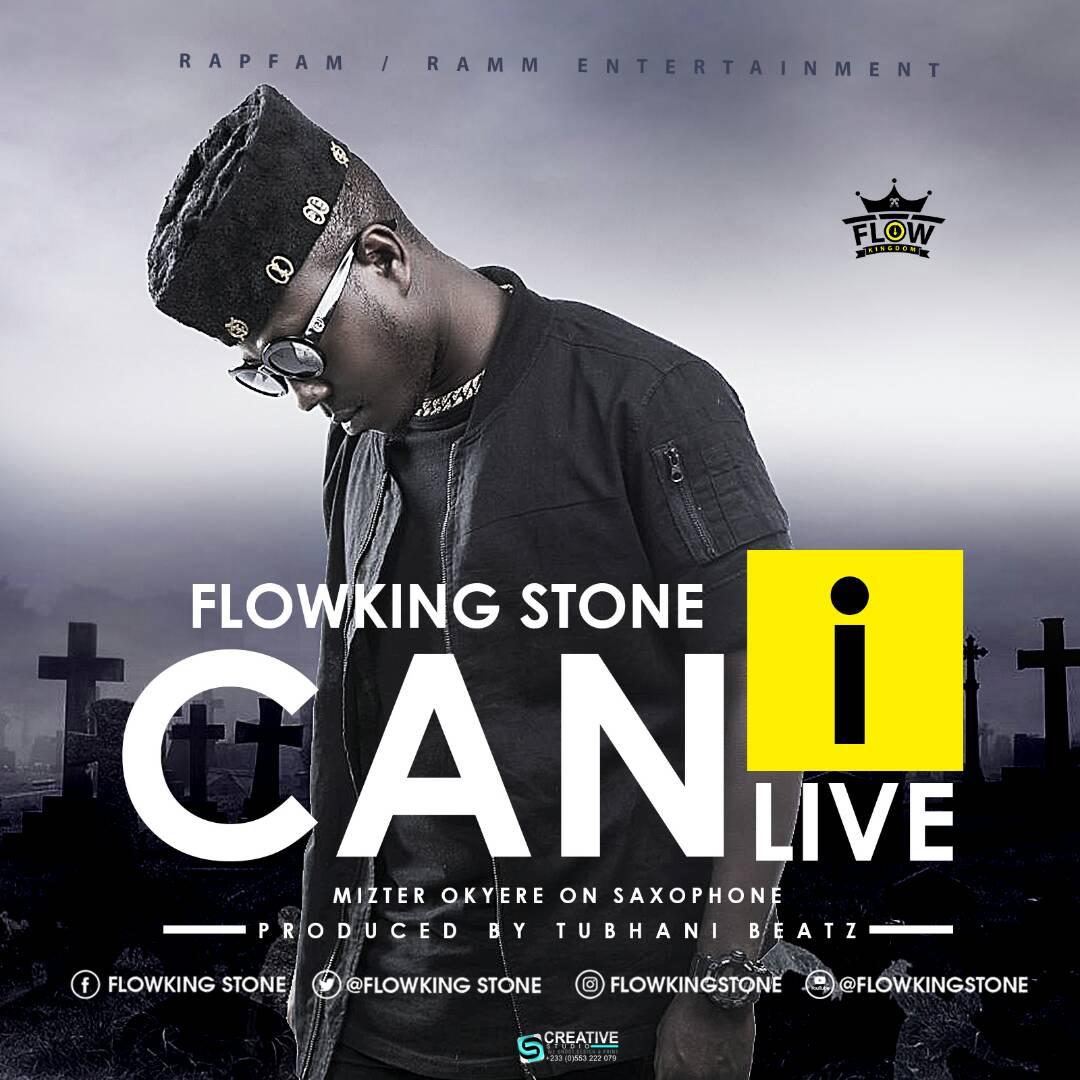 Flowking Stone – Can I Live  (Prod. By TubhaniMuzik)