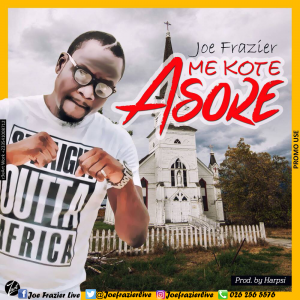 Joe Frazier Me Kote Asore cover 300x300 - Win B - To Gu Me So (Blessings Fall On Me) prod. by Slo Deezy
