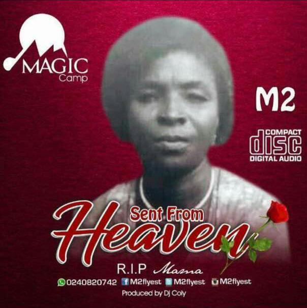 M2 – Sent From Heaven