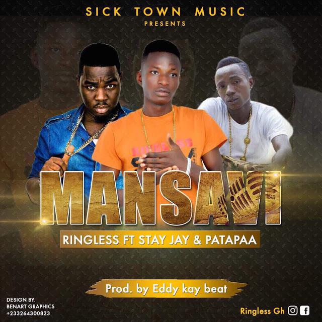 Ringless – Mansavi ft. Stay Jay x Patapaa (Prod. by Eddy Kay Beat)