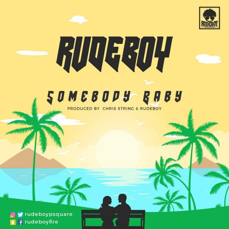 Rudeboy (Paul Psquare) - Somebody Baby