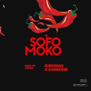 Sarkodie x B4Bonah – Sofo Moko (Prod by Zodiac)