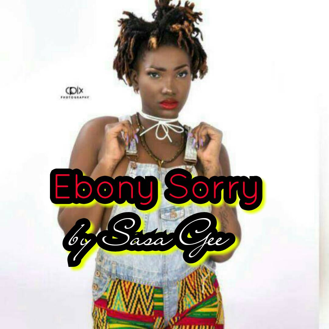 Sasa Gee – Ebony Sorry