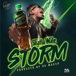 Shatta Wale – Storm Energy (Prod By WillsBeatz)