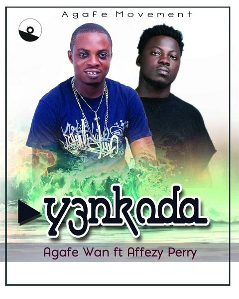 Agafi Wan – Yenko Da feat. Afezi Perry (Prod. By BodyBeatz)