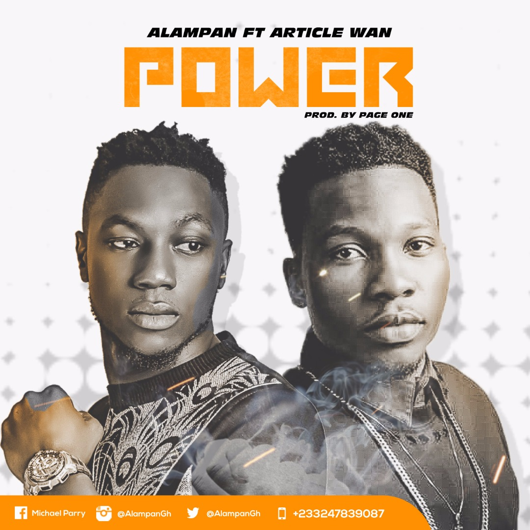 Alampan – Power Ft. Article Wan (Prod. By Page One)