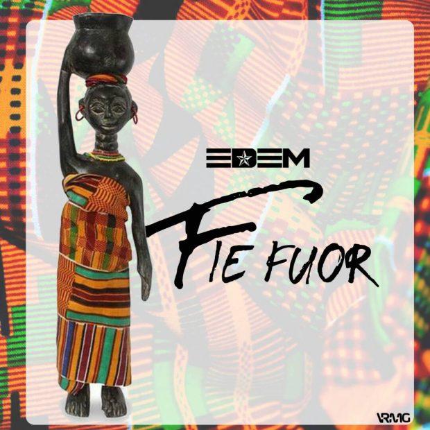 Lyrics : Edem – Fie Four
