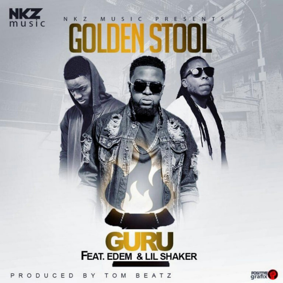 Guru – Golden Stool Ft. Edem X Shaker (Prod. By Tom Beatz)