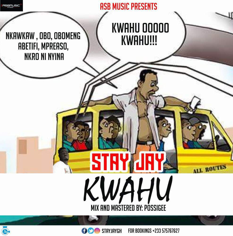 Stay Jay - Kwahu (mixed & mastred by Possigee)
