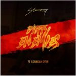 Stonebwoy – Dirty Enemies Ft Baby Jet (Asamoah Gyan) (Prod By MOG Beatz)