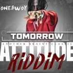 Stonebwoy – Tomorrow (Attitude Riddim) (Prod. by Brainy Beatz)