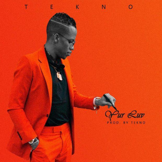Tekno – Yur Luv (Prod. by Tekno)