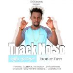 Willy Maame – Track No so (Prod by Tipsy)