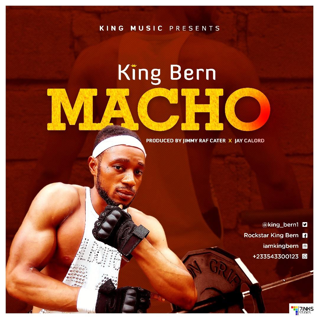 King Bern - Macho (Prod. By Jimmy Raf  Carter x Jay Calord)