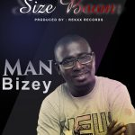 Man Bizey – Size Boom Ft. Asa Khalifa (Prod. by Rekxx Records)