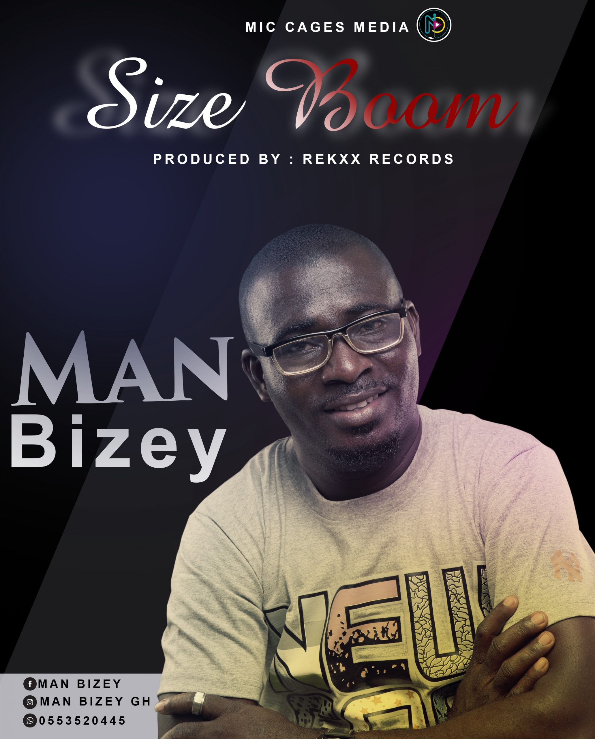Man Bizey – Size Boom Ft. Asa Khalifa (Prod. by Rekxx Records)