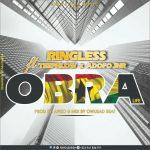 Ringless ft Teephlow X Adofo Jnr – Obra (Life) (Prod. By Apizo & Mixed By Owusad Beat)