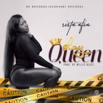 Sista Afia – Slay Queen (Prod. By WillisBeatz)