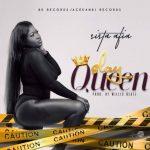 Sista Afia – Slay Queen (Prod. By WillisBeatz)
