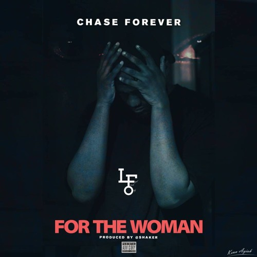 Chase Forever – For The Woman - Chase Forever – For The Woman