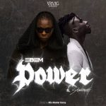 Edem ft Stonebwoy – Power (Prod. by Masta Garzy)