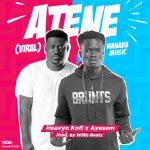 Heavyn Kofi – Atene (Feat. Ayesem) (Prod. By WillisBeatz)