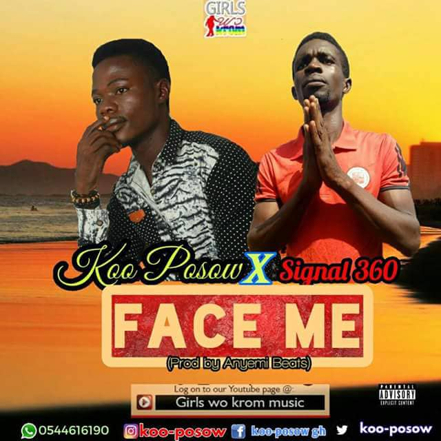 Koo Posow x Special 360 – Face Me (Prod. By Anyemi Beats)