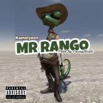 Kamelyeon – Mr Rango (Prod. by Lazzy Beatz) (Shatta Wale Diss)