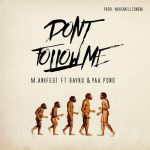 M.anifest – Don't Follow Me (feat. Bayku & Yaa Pono) (Prod. by MikeMillzOnEm)